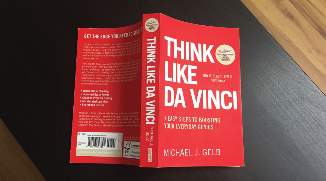 Think like da vinci by Michael Gelb