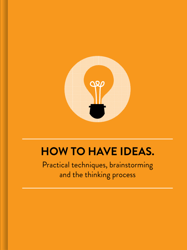 How to Have Ideas